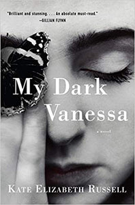 My Dark Vanessa, by Kate Elizabeth Russell