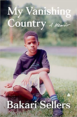 My Vanishing Country: A Memoir, by Bakari Sellers