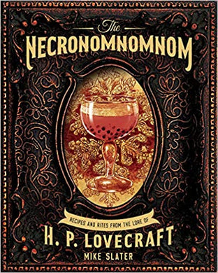 The Necronomnomnom, by Mike Slater and Thomas Roache