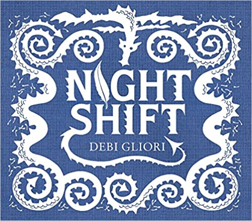 Night Shift, by Debi Gliori