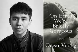 JUNE ROOFTOP BOOK CLUB: On Earth We're Briefly Gorgeous, by Ocean Vuong