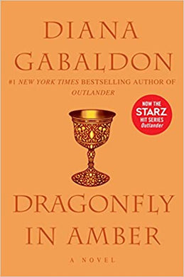 Outlander (Book Two): Dragonfly in Amber, by Diana Gabaldon