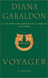 Outlander (Book Three): Voyager, by Diana Gabaldon