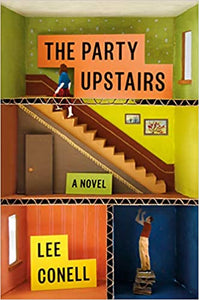 The Party Upstairs, by Lee Conell