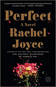 Perfect, by Rachel Joyce