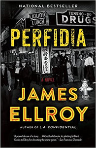 Perfidia, by James Ellroy
