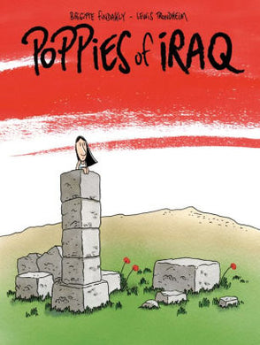 Poppies of Iraq-Brigitte Findakly & Lewis Trondheim