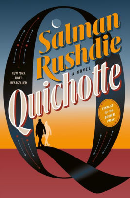 Quichotte, by Salman Rushdie