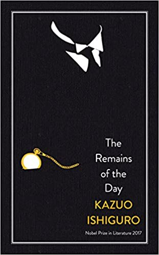 The Remains of the Day, by Kazuo Ishiguro