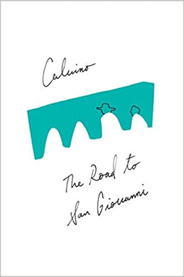 The Road to San Giovanni, by Italo Calvino