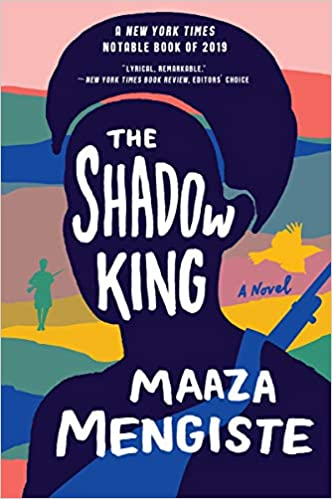 PREORDER 2020 Booker Prize longlist - The Shadow King by Maaza Mengiste (9/1/2020)