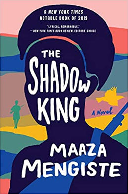 2020 Booker Prize longlist - The Shadow King by Maaza Mengiste