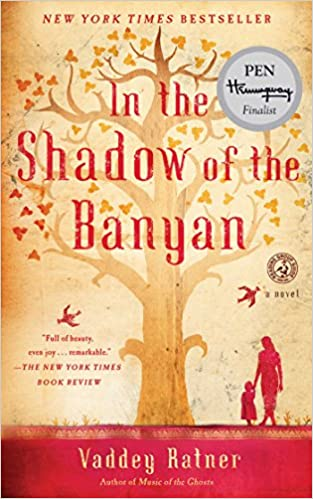 In The Shadow of the Banyan, by Veddy Ratner