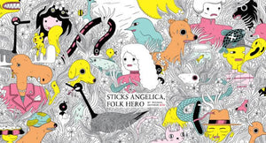 Sticks Angelica, Folk Hero-Michael Deforge