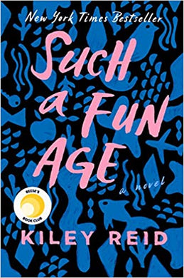 2020 Booker Prize longlist - Such a Fun Age, by Kiley Reid
