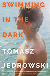 Swimming in the Dark, by Tomasz Jedrowski