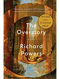 The Overstory, by Richard Powers (Pulitzer Prize Winner in Fiction 2019)