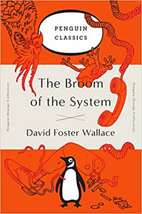 The Broom of the System, by David Foster Wallace