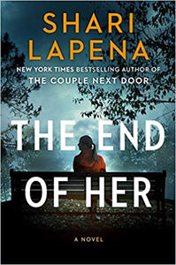 The End of Her, by Shari Lapena