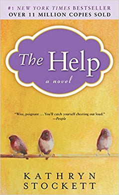 The Help, by Kathryn Stockett
