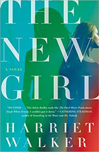 The New Girl, by Harriet Walker