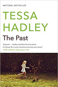 The Past, by Tessa Hadley