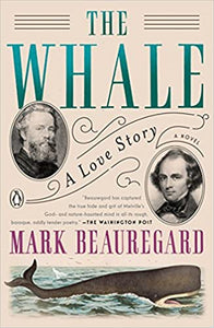 The Whale: A Love Story, by Mark Beauregard