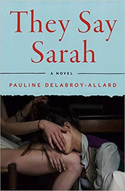 They Say Sarah, by Pauline Delabroy-Allard