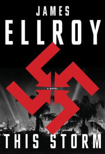 This Storm, James Ellroy