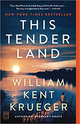 NEW TODAY - This Tender Land, by William Kent Krueger