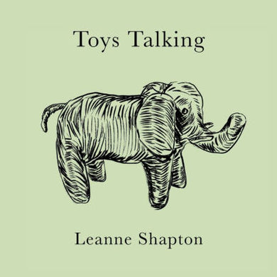 Toys Talking-Leanne Shapton