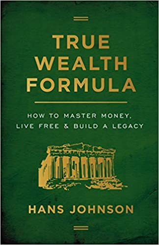 True Wealth Formula, by Hans Johnson