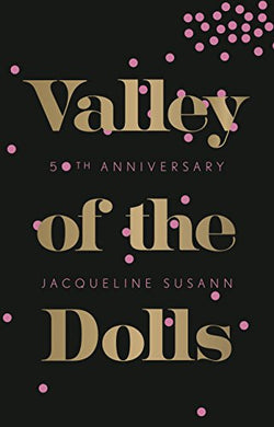 Valley of the Dolls, Jacqueline Susann