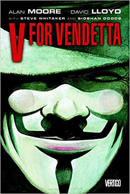 V for Vendetta, by Alan Moore. Illustrated by David LLoyd