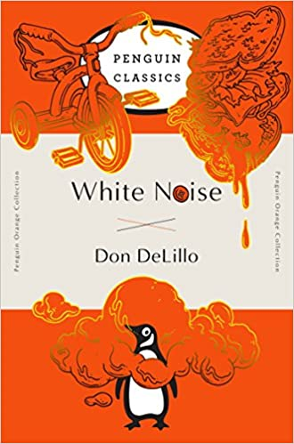 White Noise, by Don DeLillo