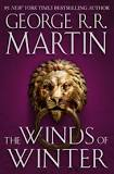 ON HOLD The Winds of Winter (A Song of Ice and Fire, Book 6), by George R.R. Martin - EST (8/4/2020)