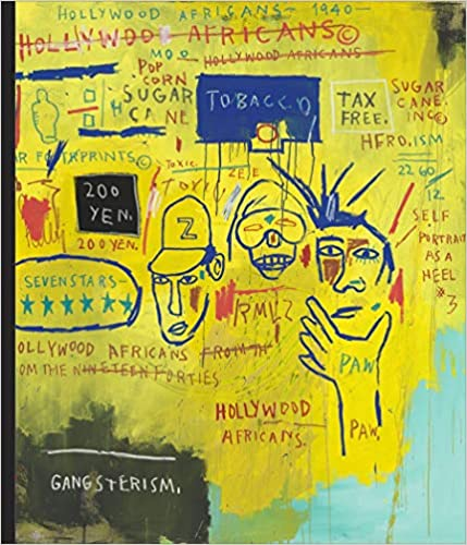 Writing the Future: Basquiat and the Hip-Hop Generation, by J. Faith Almiron, Dakota DeVos, Hua Hsu, Carlo McCormick, Liz Munsell, Greg Tate, Jean-Michel Basquiat