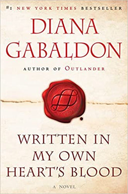 Outlander (Book Eight): Written in My Own Hearts Blood, by Diana Gabaldon