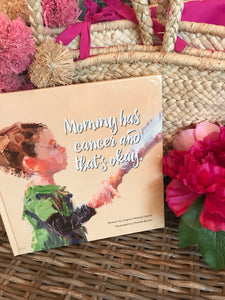 """Mommy Has Cancer and That's Okay."" Book"