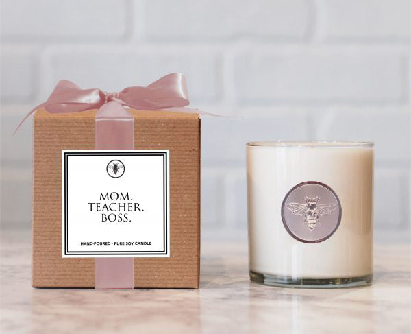 Mom. Teacher. Boss. Candle