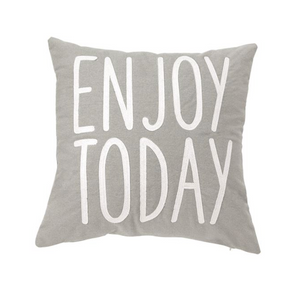 Enjoy Today Square Pillow