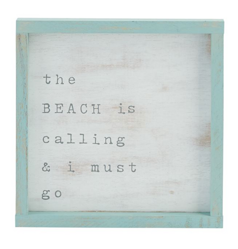 The Beach Is Calling Wooden Plaque
