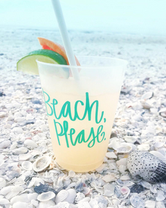 """Beach, Please"" Cups - Set of 10, 16oz."