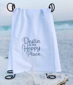 """Destin Is My Happy Place"" Tea Towel"