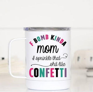 F BOMB Mom Joke Travel Mug