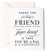 For Being A Friend - Thank You Greeting Card
