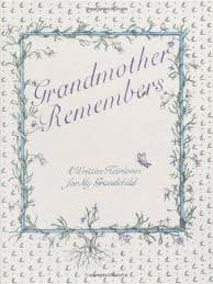 """Grandmother Remembers"" Book"