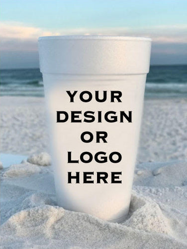 Create Your Own Custom 20 oz. Styrofoam Cups