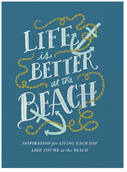 Life Is Better at the Beach Book