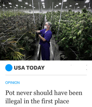 USA Today Repost: Pot never should have been illegal in the first place!